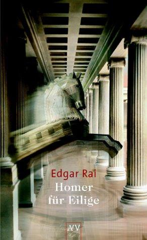 Homer für Eilige - Edgar Rai