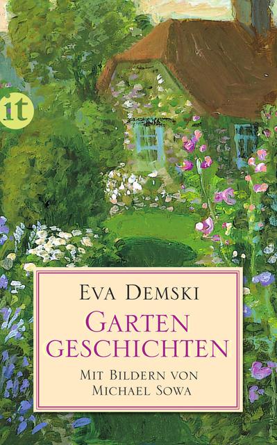 Gartengeschichten (insel taschenbuch) - Eva Demski