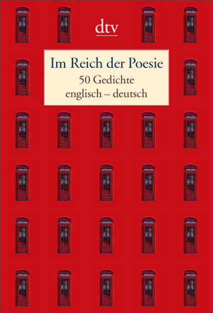 Im Reich der Poesie: Fünfzig Gedichte englisch ...