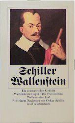 Wallenstein: Ein dramatisches Gedicht. Wallensteins Lager. Die Piccolomini. Wallensteins Tod (insel taschenbuch) - Friedrich von Schiller