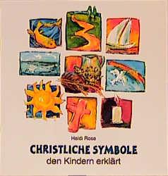 Christliche Symbole den Kindern erklärt - Heidi...