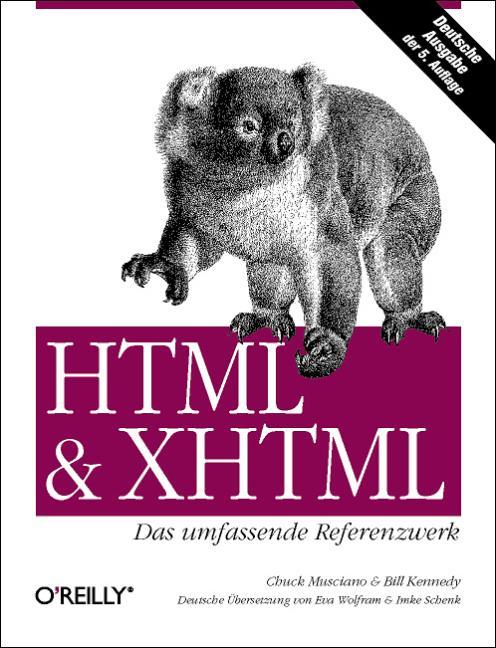 HTML und XHTML. Das umfassende Referenzwerk - C...