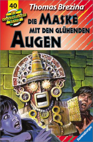 Die Knickerbocker-Bande, Bd.40, Die Maske mit glühenden Augen, Neuausgabe