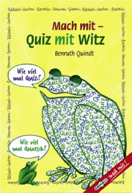 Mach mit. Quiz mit Witz. - Benruth Quindt
