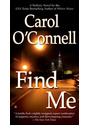 Find Me - Carol O'Connell