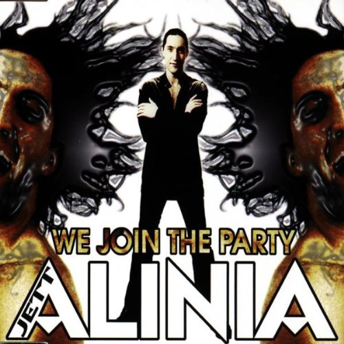 Jett Alinia - We Join the Party