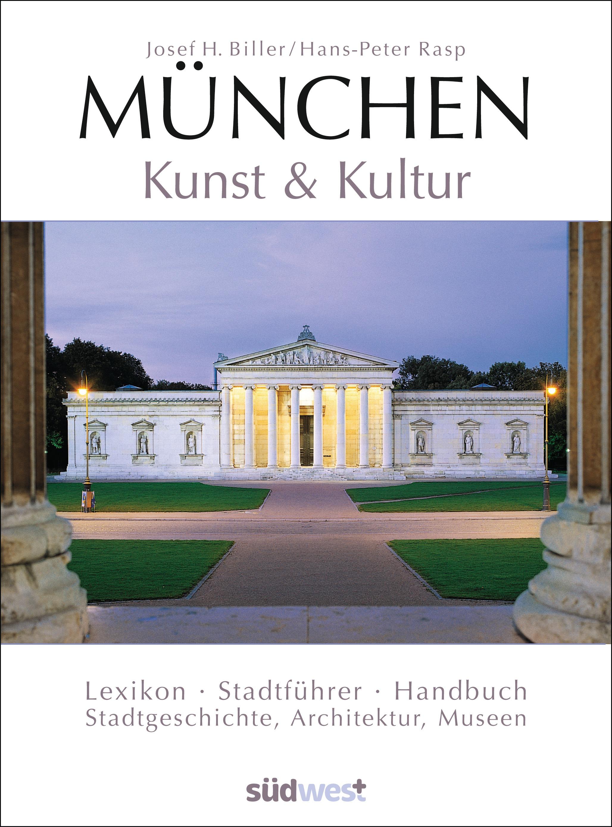 München - Kunst & Kultur: Lexikon - Stadtführer...