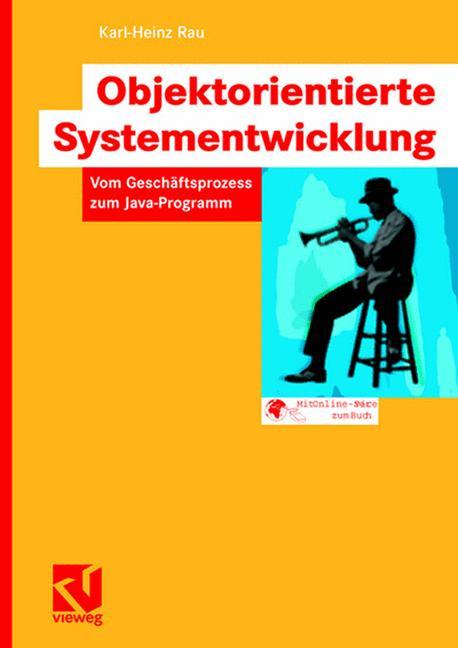 Objektorientierte Systementwicklung: Vom Geschä...