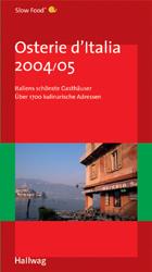 Osterie d´Italia 2004/05: Italiens schönste Gas...