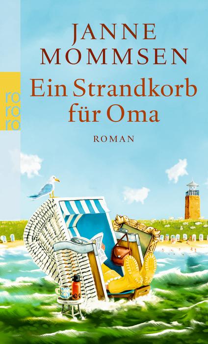 Ein Strandkorb für Oma - Janne Mommsen