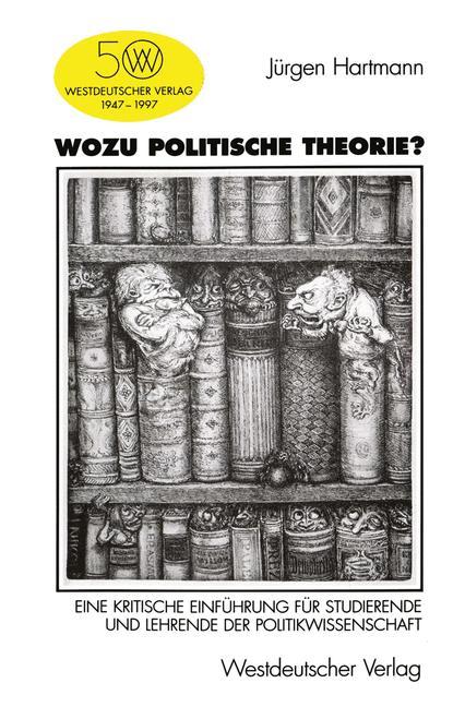 Wozu politische Theorie? - Jürgen Hartmann