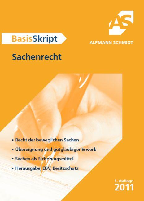 BasisSkript Sachenrecht - Dr. Till Veltmann