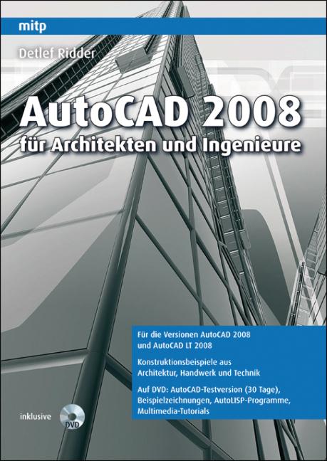 AutoCAD 2008 für Architekten und Ingenieure - D...