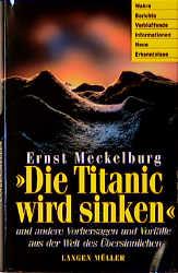 Die Titanic wird sinken - Ernst Meckelburg