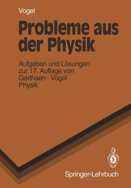 Probleme aus der Physik (Springer-Lehrbuch) - H...