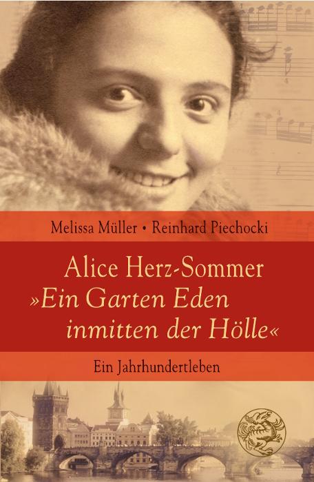 Alice Herz-Sommer - Ein Garten Eden inmitten de...