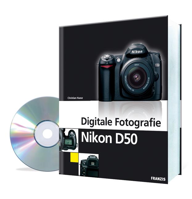 Digitale Fotografie Nikon D50 - Christian Haasz