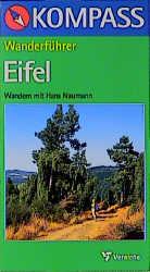 Kompass Wanderführer, Eifel - Hans Naumann