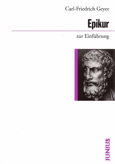 Epikur zur Einführung - Carl-Friedrich Geyer