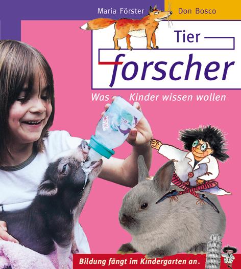 Tierforscher. Was Kinder wissen wollen - Maria ...