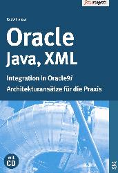 Oracle, Java, XML. Integration in Oracle9i - Ru...