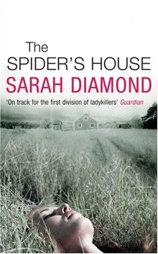 The Spider´s House - Sara Diamond