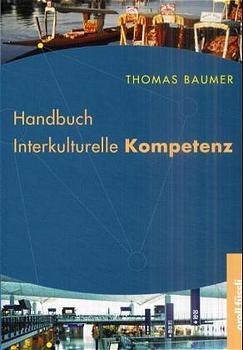 Handbuch Interkulturelle Kompetenz - Thomas Baumer