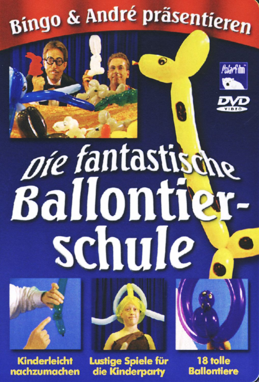 Die fantastische Ballontierschule