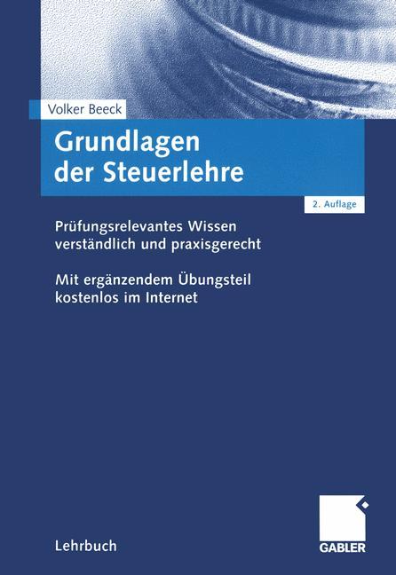 Grundlagen der Steuerlehre. Prüfungsrelevantes ...
