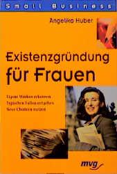 Existenzgründung für Frauen - Angelika Huber