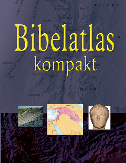 Bibelatlas kompakt - Tim Dowley