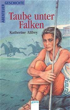Taube unter Falken - Katherine Allfrey