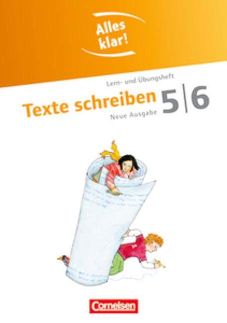Alles klar! - Deutsch - Sekundarstufe I - Neue Ausgabe: 5./6. Schuljahr - Texte schreiben: Lern- und Übungsheft mit beigelegtem Lösungsheft - Floreen Brömel