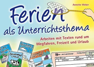 Ferien als Unterrichtsthema: Arbeiten mit Texte...