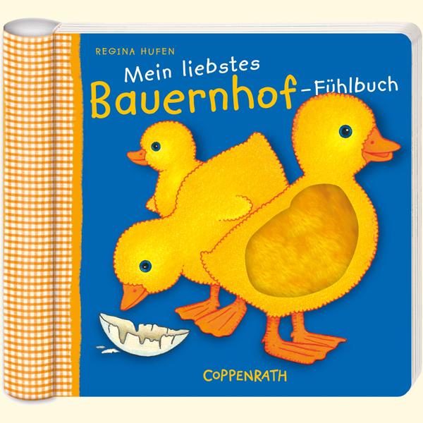 Mein liebstes Bauernhof-Fühlbuch - Regina Hufen