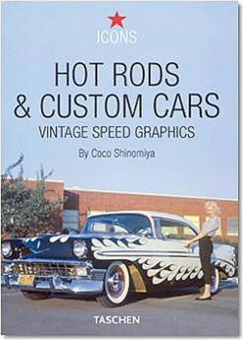 Hot Rods & Custom Cars: Vintage Speed Graphics ...