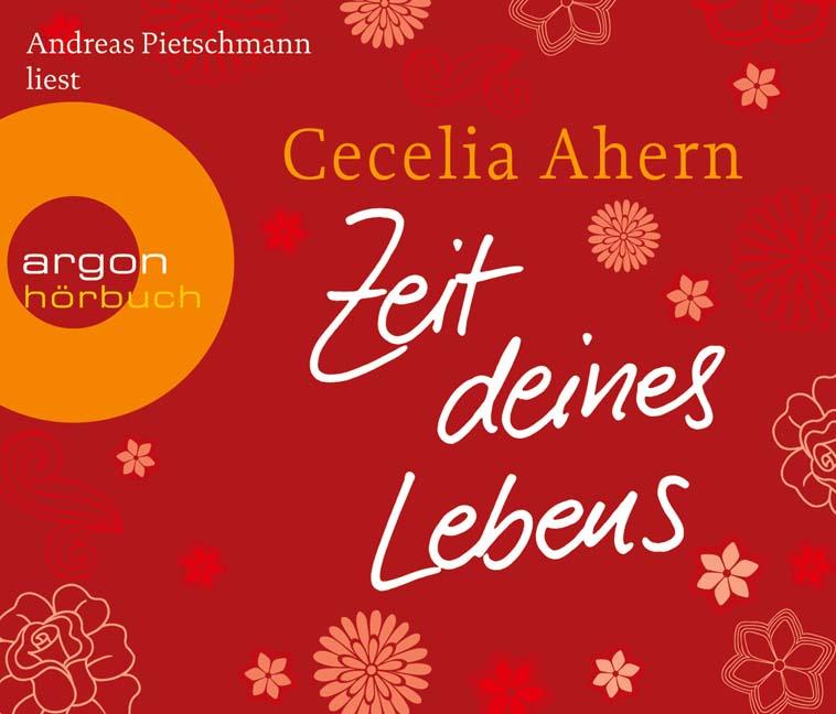 Zeit deines Lebens - Cecelia Ahern [5 Audio CDs]