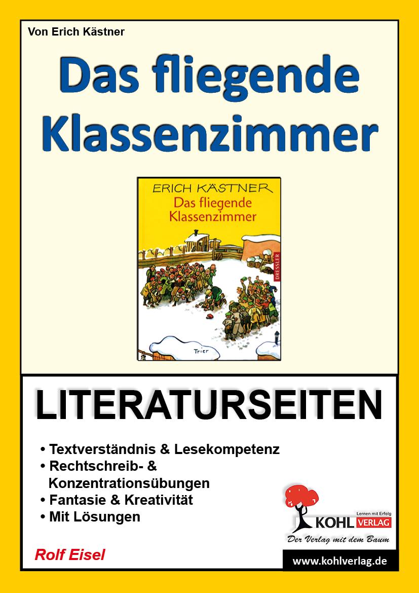 Das fliegende Klassenzimmer / Literaturseiten -...