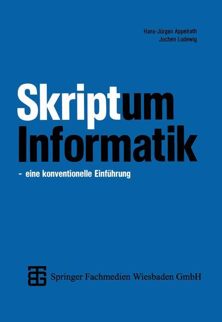 Skriptum Informatik. Eine konventionelle Einfüh...
