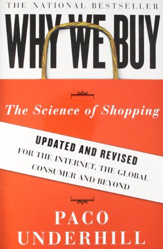 Why We Buy: The Science of Shopping--Updated an...
