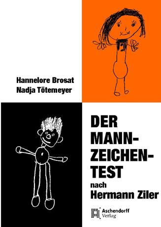 Der Mann-Zeichen-Test: In der detail-statistischen Auswertung nach Ziler - Hermann Ziler