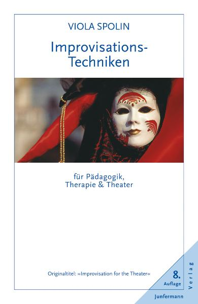 Improvisationstechniken für Pädagogik, Therapie und Theater - Viola Spolin [Taschenbuch, 8. Auflage 2005]