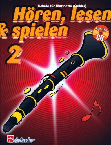 Hören, lesen & spielen, Schule für Klarinette (Oehler), m. Audio-CD - Joop Boerstoel