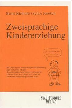 Zweisprachige Kindererziehung - Bernd Kielhöfer