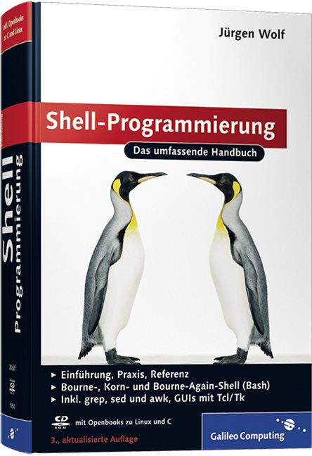 Shell-Programmierung: Das umfassende Handbuch (...
