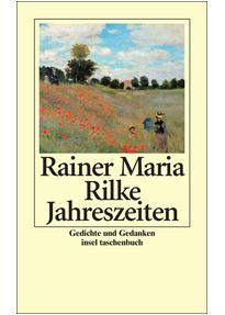 Rainer maria rilke gedichte jahreszeiten