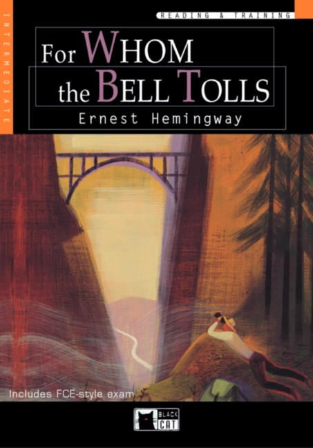 For Whom the Bell Tolls. Intermediate. 9./10. Klasse. (Lernmaterialien) - Ernest Hemingway