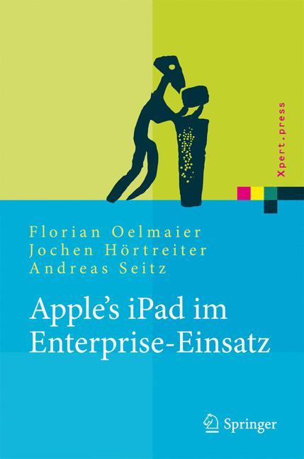 Apple´s iPad im Enterprise-Einsatz: Einsatzmögl...