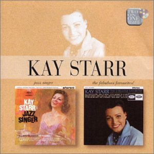 Kay Starr - Jazz Singer/The Fabulous Favorites!