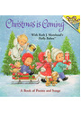 Christmas is Coming - A Book of Poems and Songs  - Ruth J. Morehead